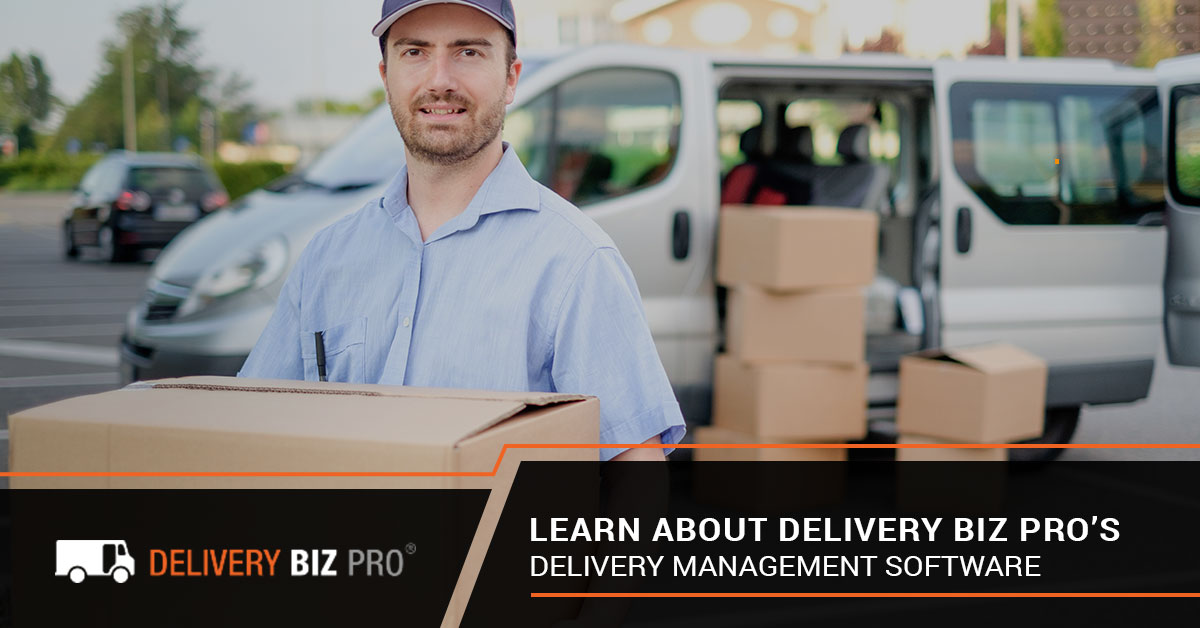 Learn About Delivery Biz Pro's Delivery Management Software